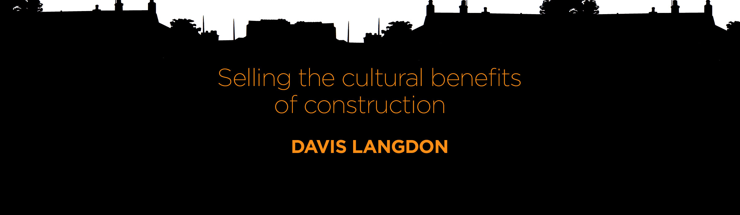 Davis Langdon – Selling the cultural benefits of London