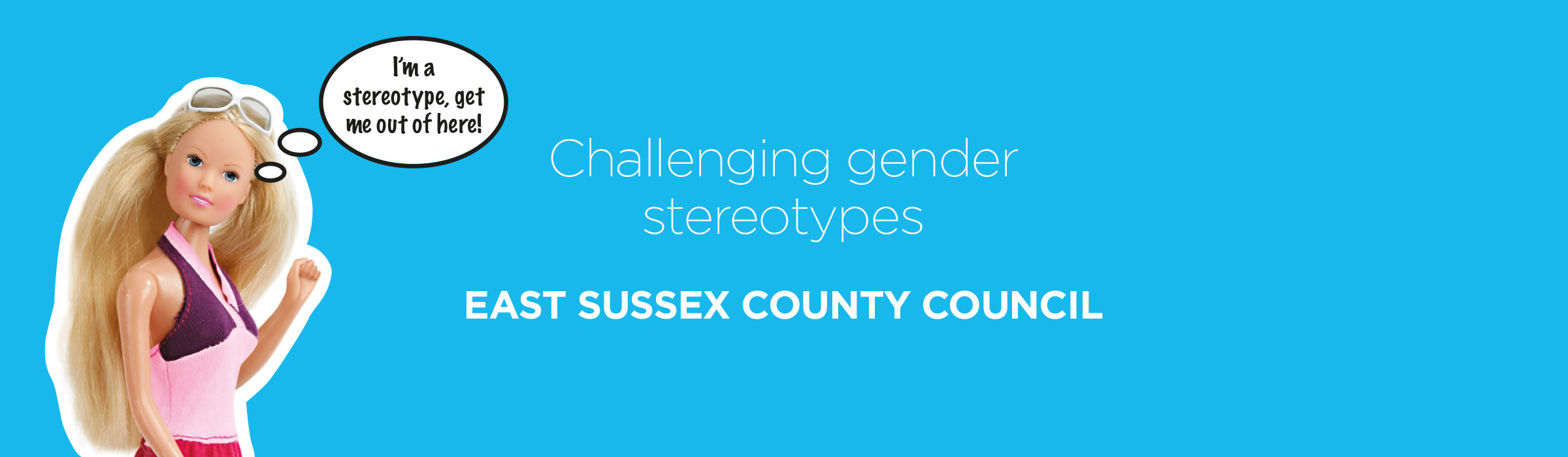 East Sussex County Council – Challenging gender stereotypes