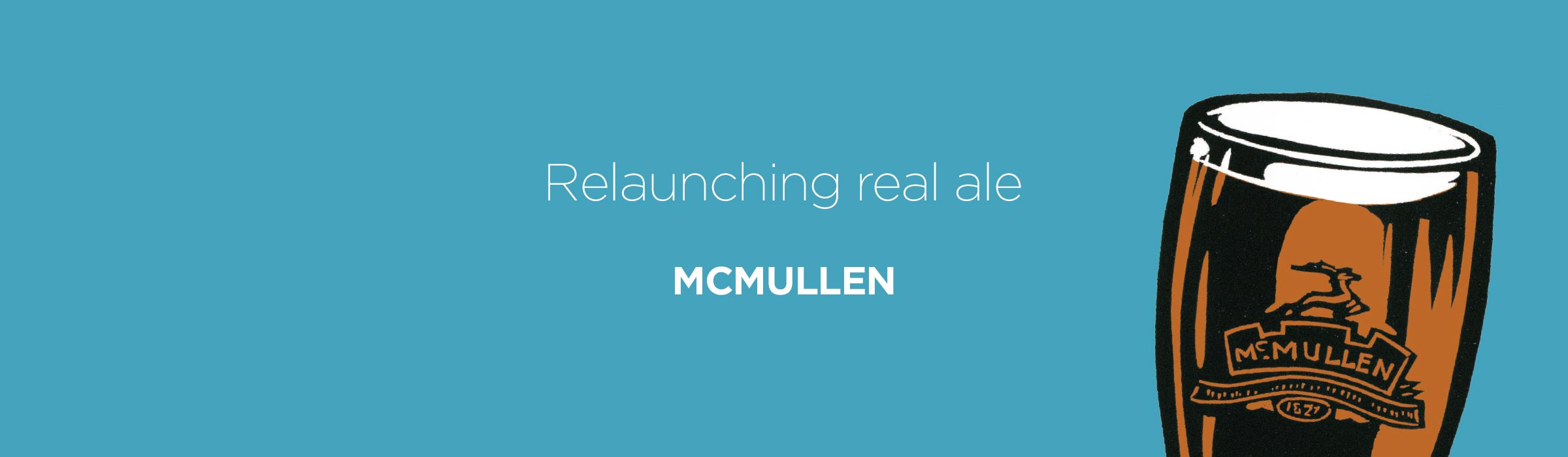 McMullen – Relaunching real ale