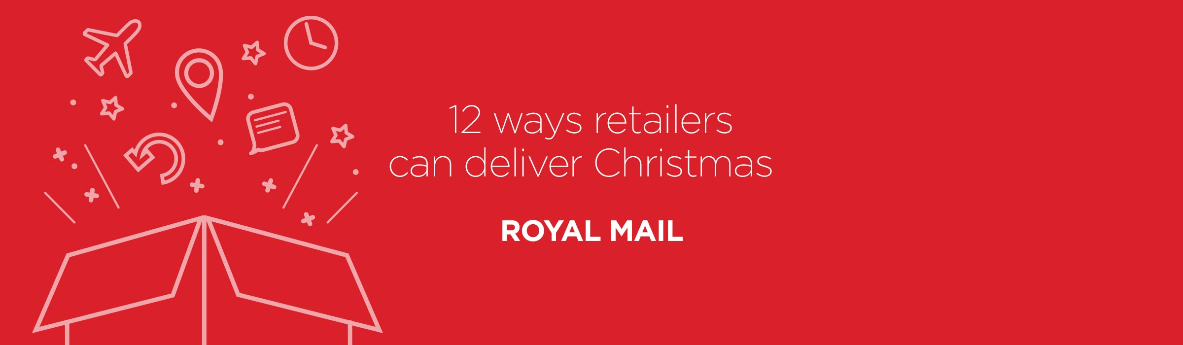 Royal Mail Advent – 12 ways retailers can deliver Christmas