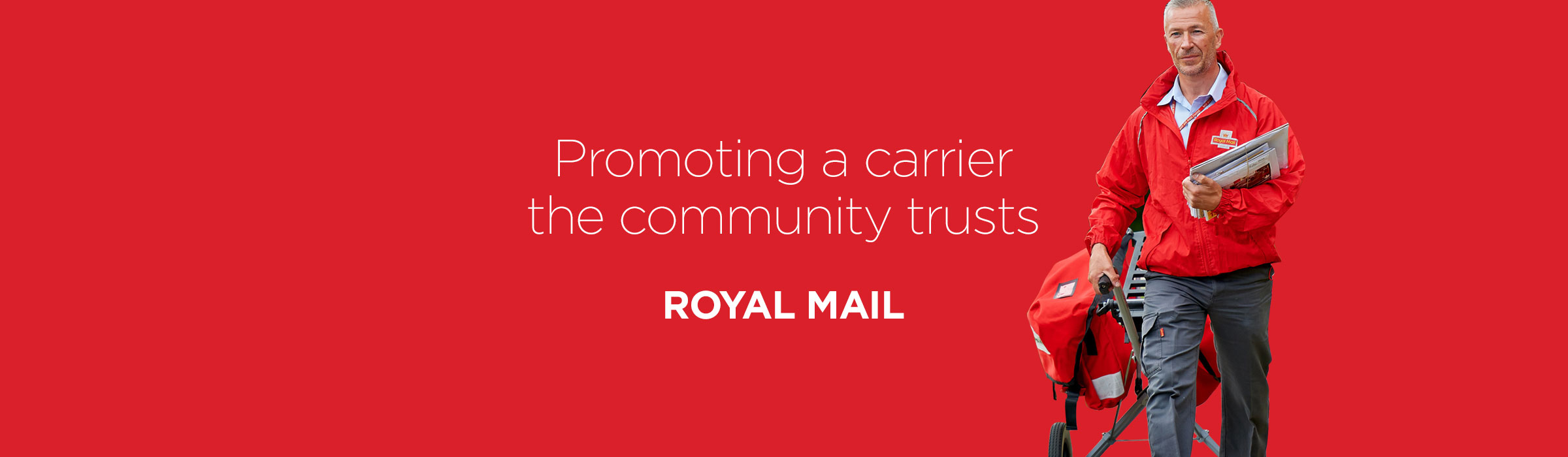 Royal Mail Q1 – Promoting a carrier the community trusts