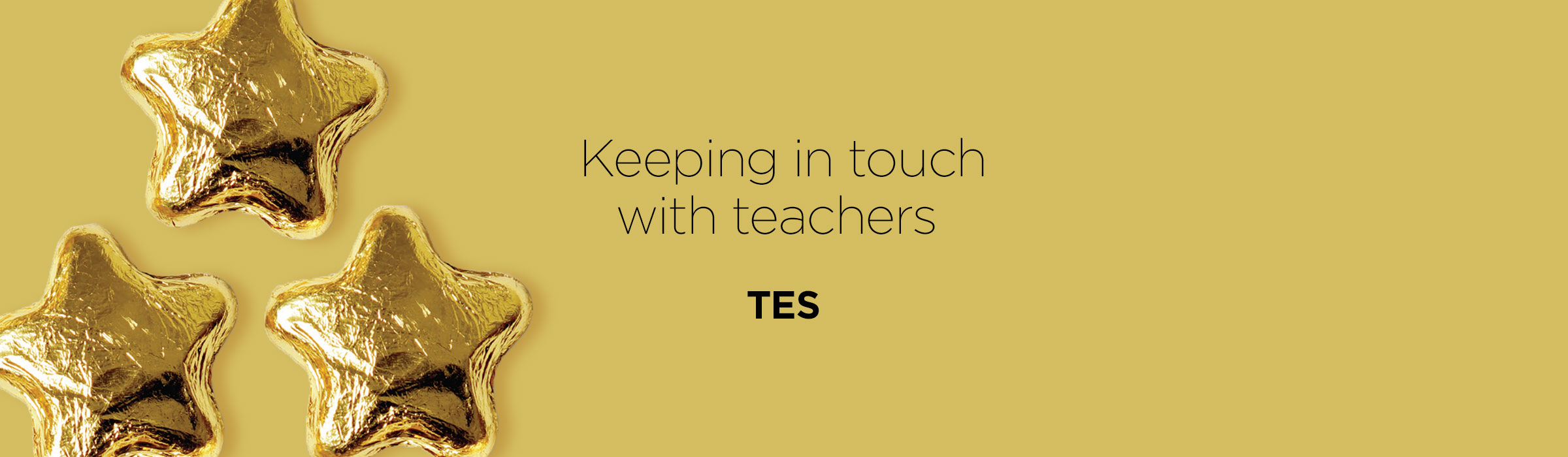 TES – Keeping in touch with teachers